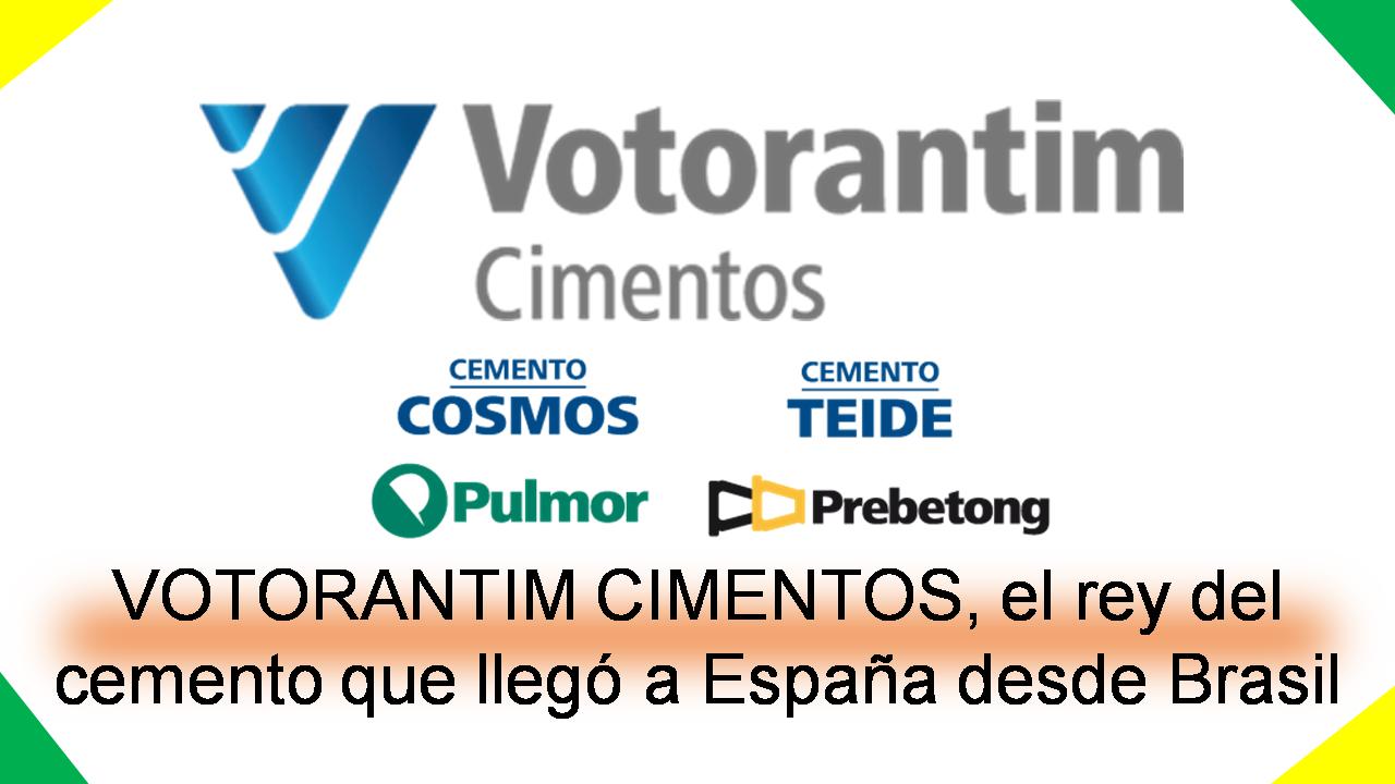 VOTORANTIM CIMENTOS, el rey del cemento que llegó a España desde Brasil