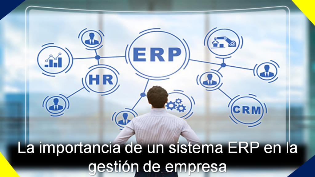 Qué es el ERP y para qué sirve