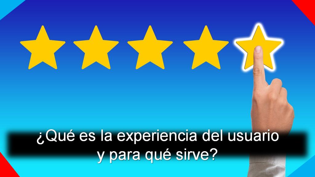 qué es la experiencia del usuario