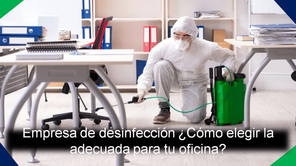 como elegir una empresa de desinfección