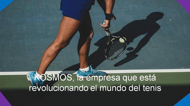 Kosmos empresa del sector tenis