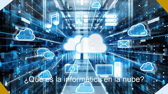qué es la informática en la nube