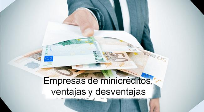 ventajas y desventajas de empresas de minicréditos