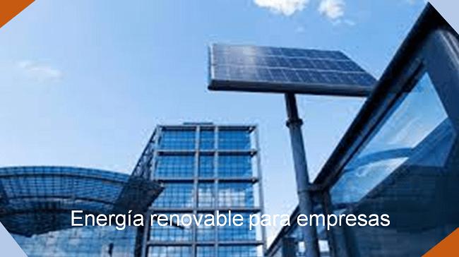 energía renovable para empresas