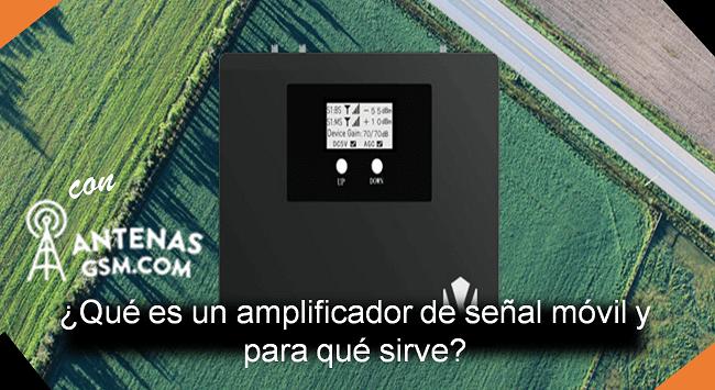 qué es un amplificador de señal móvil