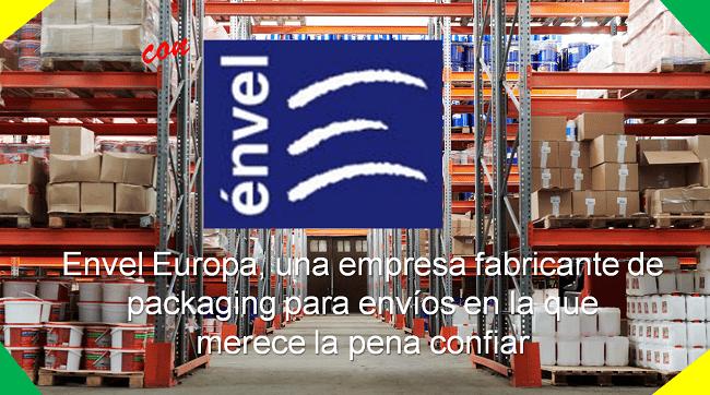 Envel Europa empresa fabricante de packaging para envíos
