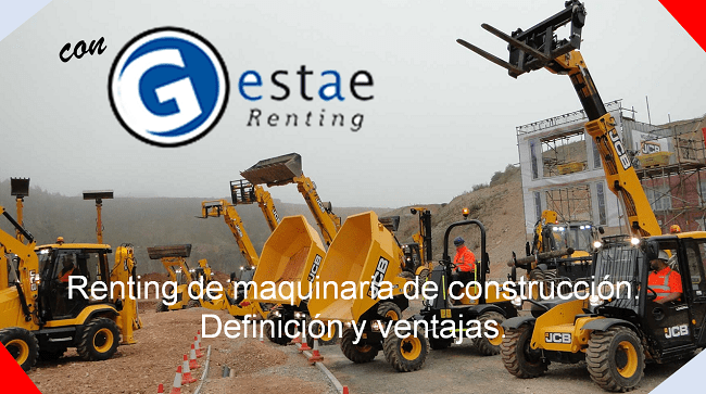 qué es el renting de maquinaria de construcción